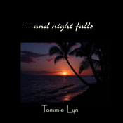 ...And Night Falls (Unabridged), by Tommie Lyn