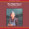 The Night Flyers: An American Girl History Mystery (Unabridged) Audiobook, by Elizabeth Davis Jones
