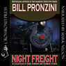 Night Freight (Unabridged), by Bill Pronzini