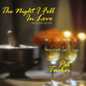 The Night I Fell in Love (Unabridged) Audiobook, by Pat Tucker