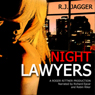 Night Lawyers: Nick Teffinger Thriller (Unabridged) Audiobook, by R. J. Jagger