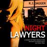 Night Lawyers: Nick Teffinger Thriller (Unabridged), by R. J. Jagger