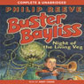 Night of the Living Veg: Buster Bayliss, Book 1 (Unabridged) Audiobook, by Philip Reeve