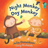 Night Monkey, Day Monkey (Unabridged) Audiobook, by Julia Donaldson