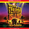 Night on Terror Island (Unabridged), by Philip Caveney