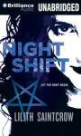 Night Shift: Jill Kismet, Book 1 (Unabridged), by Lilith Saintcrow