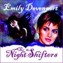 The Night Shifters (Unabridged) Audiobook, by Emily Devenport