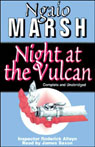 Night at the Vulcan (Unabridged) Audiobook, by Ngaio Marsh
