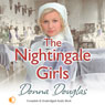 The Nightingale Girls (Unabridged) Audiobook, by Donna Douglas