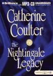 The Nightingale Legacy: Legacy Series #2 (Unabridged), by Catherine Coulter
