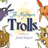 The Nightmare Trolls (Unabridged) Audiobook, by Jewel Guipre
