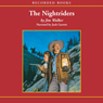 The Nightriders (Unabridged), by Jim Walker