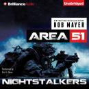 Nightstalkers: An Area 51 Novel (Unabridged), by Bob Mayer