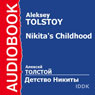 Nikitas Childhood Audiobook, by Aleksey Tolstoy