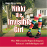 Nikki the Invisible Girl (Unabridged) Audiobook, by Ilona Bray