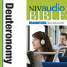 NIV Audio Bible: Deuteronomy (Dramatized) (Unabridged), by Zondervan