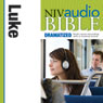 NIV Audio Bible, Dramatized: Luke (Unabridged), by Zondervan