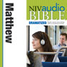 NIV Audio Bible, Dramatized: Matthew (Unabridged), by Zondervan