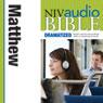 NIV Audio Bible, Dramatized: Matthew (Unabridged) Audiobook, by Zondervan