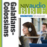 NIV Audio Bible, Dramatized: Galatians, Ephesians, Philippians, and Colossians (Unabridged), by Zondervan
