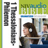 NIV Audio Bible, Dramatized: 1 and 2 Thessalonians, 1 and 2 Timothy, Titus, and Philemon (Unabridged), by Zondervan