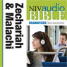 NIV Audio Bible, Dramatized: Zechariah and Malachi (Unabridged) Audiobook, by Zondervan