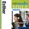 NIV Audio Bible: Esther (Dramatized) (Unabridged) Audiobook, by Zondervan