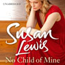 No Child of Mine (Unabridged) Audiobook, by Susan Lewis