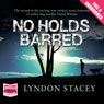 No Holds Barred (Unabridged) Audiobook, by Lyndon Stacey