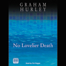 No Lovelier Death: DI Joe Faraday (Unabridged), by Graham Hurley