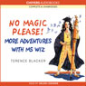 No Magic Please! More Adventures of Ms Wiz (Unabridged) Audiobook, by Terence Blacker