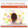 No More Excuses (Self-Hypnosis & Meditation): Get It Done & Get Motivated, by Amy Applebaum