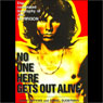 No One Here Gets Out Alive: The Biography of Jim Morrison Audiobook, by Danny Sugerman