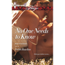 No One Needs to Know (Unabridged) Audiobook, by Debbi Rawlins