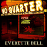 No Quarter: iFiction! (Unabridged) Audiobook, by Everette Bell