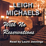 With No Reservations (Unabridged) Audiobook, by Leigh Michaels