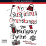 No Suspicious Circumstances (Unabridged), by Helen Mulgray