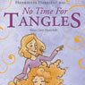 No Time for Tangles (Unabridged) Audiobook, by Karen Cover-Kwarcinski