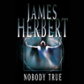 Nobody True, by James Herbert