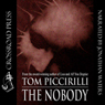 The Nobody (Unabridged) Audiobook, by Tom Piccirilli