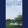 Noget naer: Et tidsbillede. (Unabridged) Audiobook, by Hans Edvard Norregard-Nielsen