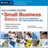 Nolos Crash Course in Small Business Basics: How to Run a Business from Opening Day to Tax Day! (Unabridged), by Richard Stim