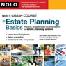 Nolos Crash Course in Estate Planning Basics: Practical Straightforward Recommendations on Estate Planning Options (Unabridged) Audiobook, by Liza Hanks