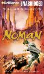 Noman: Book Three of the Noble Warriors (Unabridged), by William Nicholson