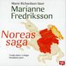 Noreas saga (Noreas Story) (Unabridged) Audiobook, by Marianne Fredriksson