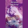 Noreas saga (Unabridged), by Marianne Fredriksson
