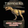 North American Dinosaurs: Tyrannosaurus (Unabridged) Audiobook, by S. Suen