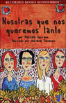 Nosotros que nos Queremos Tanto (We Loved So Much) (Texto Completo) (Unabridged), by Marcela Serrano