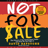 Not for Sale: The Return of the Global Slave Trade and How We Can Fight It (Unabridged) Audiobook, by David Batstone