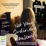 Not Your Ordinary Housewife: How the Man I Loved Led Me into a World I Had Never Imagined (Unabridged) Audiobook, by Nikki Stern